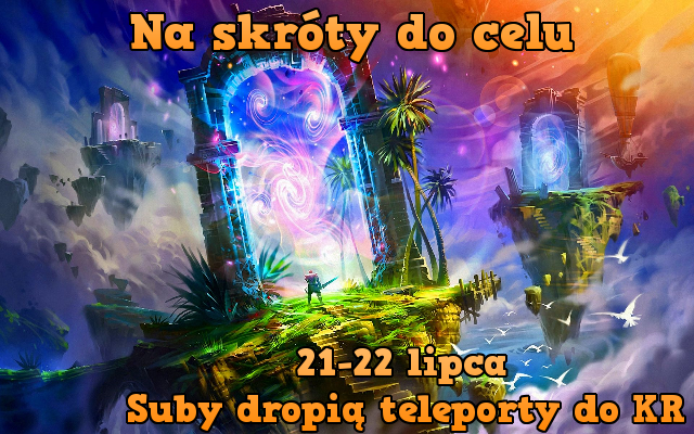 Event - Suby dropią teleporty do KR